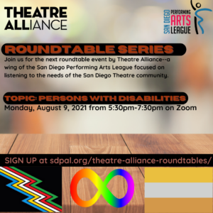 August 9th, 5:30pm. Roundtable: D&I: Differently Abled in Theatremaking